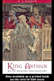 King Arthur - Myth Making and History, N.j. Higham, 0415213053