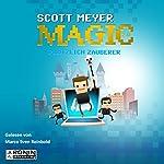 Plötzlich Zauberer (Magic 2.0, 1) | Scott Meyer