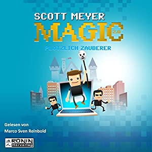 Plötzlich Zauberer (Magic 2.0, 1) Audiobook