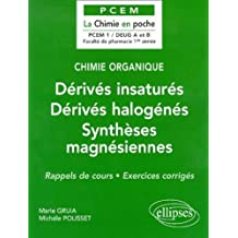 Chimie Organique 3 Derives Insatures Derives Halogenes Synthese M
