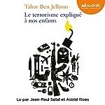 Le terrorisme expliqué à nos enfants   Tahar Ben Jelloun