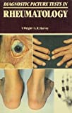 Diagnostic Picture Tests in Rheumatology, Verna Wright, Andrew R. Harvey, 0815193580