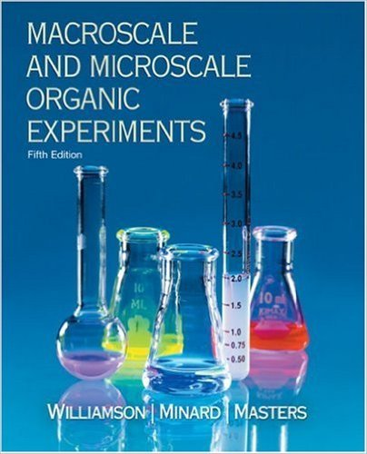 Macroscale & Microscale Organic Experiments Rutgers, State University of New Jersey