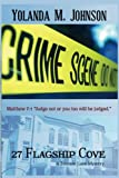 27 Flagship Cove (Tommie Lane Christian Thriller Series)