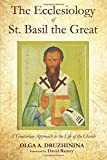 The Ecclesiology of St. Basil the Great: A Trinitarian Approach to the Life of the Church