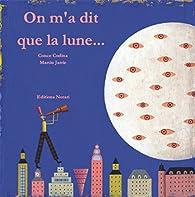 On m'a dit que la lune... par Martin Jarrie