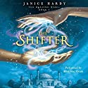 The Healing Wars, Book I: The Shifter Audiobook by Janice Hardy Narrated by Luci Christian