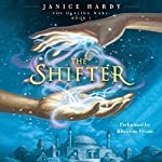 The Healing Wars, Book I: The Shifter | Janice Hardy