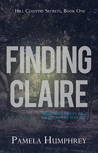 #freebooks – Finding Claire, Book 1 in the Hill Country Secrets series is free until the end of May. Clean Romantic Suspense.