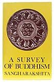 Survey of Buddhism, Bhikshu Sangharakshita, 0394737326