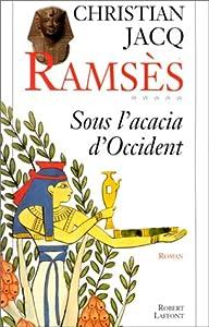 """Afficher """"Ramses<br /> Sous l'acacia d'occident"""""""