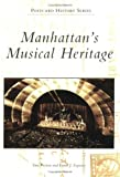 Manhattan's Musical Heritage, Tara Preston and Frank J. Esposito, 0738544507