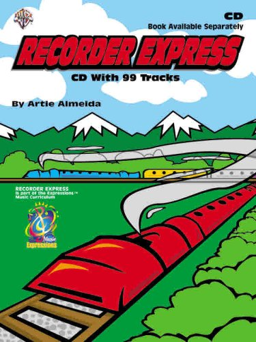 Recorder Express (Soprano Recorder Method for Classroom or Individual Use) (Express Recorder Cd)