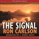 The Signal   Ron Carlson