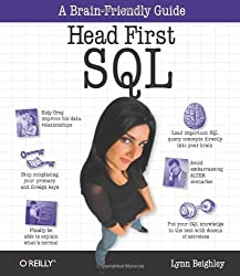 Head First SQL: Your Brain on SQL -- A Learner's Guide by Beighley (2007-09-01)