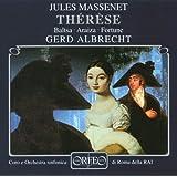 Massenet: Therese (Gesamtaufnahme)