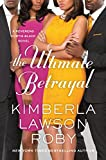 The Ultimate Betrayal (A Reverend Curtis Black Novel Book 12)