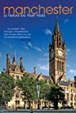 Front cover for the book Manchester: A History by Alan Kidd