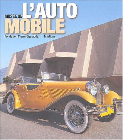 Musée de l'automobile : Fondation Pierre Gianadda, Martigny