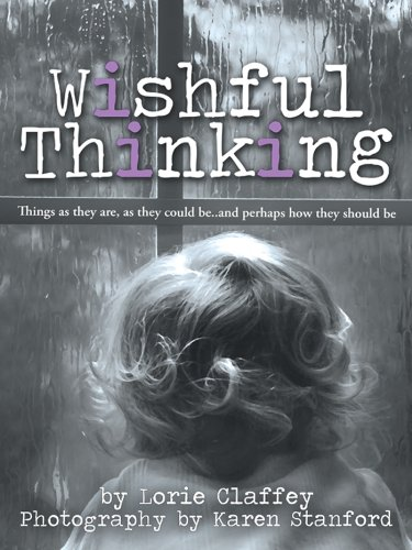 Wishful Thinking:Things as they are, as they could be..and perhaps how they should be