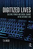Digitized Lives 1st Edition