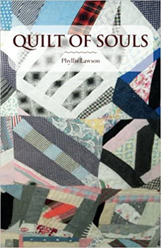 Quilt of Souls: Phyllis Lawson: 9781507789759: Amazon.com: Books : quilt books amazon - Adamdwight.com
