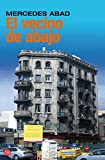 img - for El Vecino De Abajo (Spanish Edition) book / textbook / text book