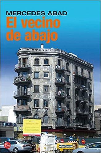 El Vecino De Abajo (Spanish Edition)