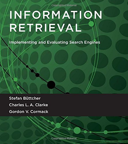 Information Retrieval  Implementing And Evaluating Search Engines  Mit Press