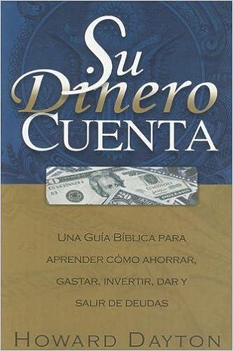 Written by Howard Dayton: Su Dinero Cuenta (Spanish Edition ...