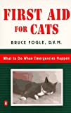 First Aid for Cats, Bruce Fogle, 0140255427