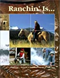 img - for Ranchin' Is book / textbook / text book