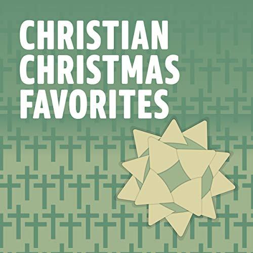 Christian Christmas Favorites -