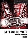 La place du mort : Une série Z existentielle par Siébert