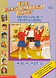 Stacey and the Cheerleaders, Ann M. Martin, 0590926012