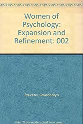 Women of Psychology: Expansion and Refinement
