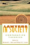 img - for Lawyers in Society: Comparative Theories book / textbook / text book
