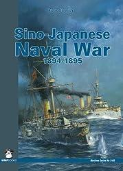 Sino-Japanese Naval War 1894-1895 (Maritime (MMP Books))
