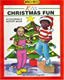 img - for Christmas Fun: A Coloring & Activity Book (Afro-Bets Kids Series) book / textbook / text book