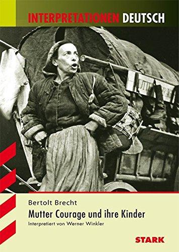 Interpretationen Deutsch - Brecht: Mutter Courage und Ihre Kinder