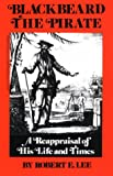 Blackbeard the Pirate, Robert E. Lee, 0895870320