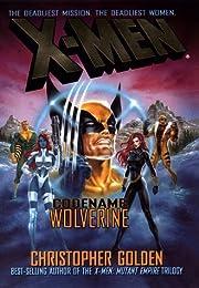 X-Men: Codename Wolverine (X-Men)