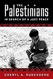 The Palestinians, Cheryl A. Rubenberg, 1588262006