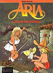 Aria, tome 6 : L'Anneau des Elflings