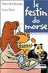 Le Festin du morse - Sélection du Comité des mamans Eté 2002 (6-9 ans) par Ben Kemoun