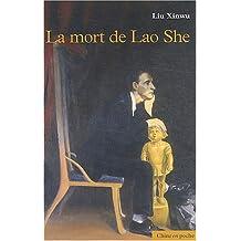MORT DE LAOSHE (LA)