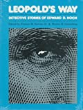 img - for Leopold's Way: Detective Stories of Edward D. Hoch (Mystery Makers) book / textbook / text book