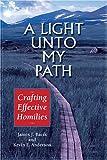A Light unto My Path, James J. Bacik and Kevin E. Anderson, 0809143763