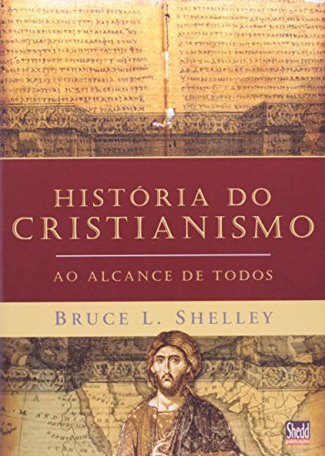 Historia Do Cristianismo Ao Alcance De Todos
