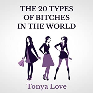 The 20 Types of Bitches in the World Audiobook